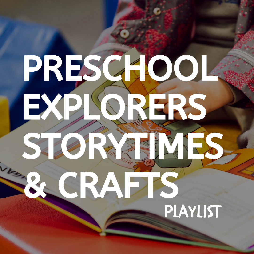 Preschool Explorers Storytime & Crafts Square Video Playlist Button