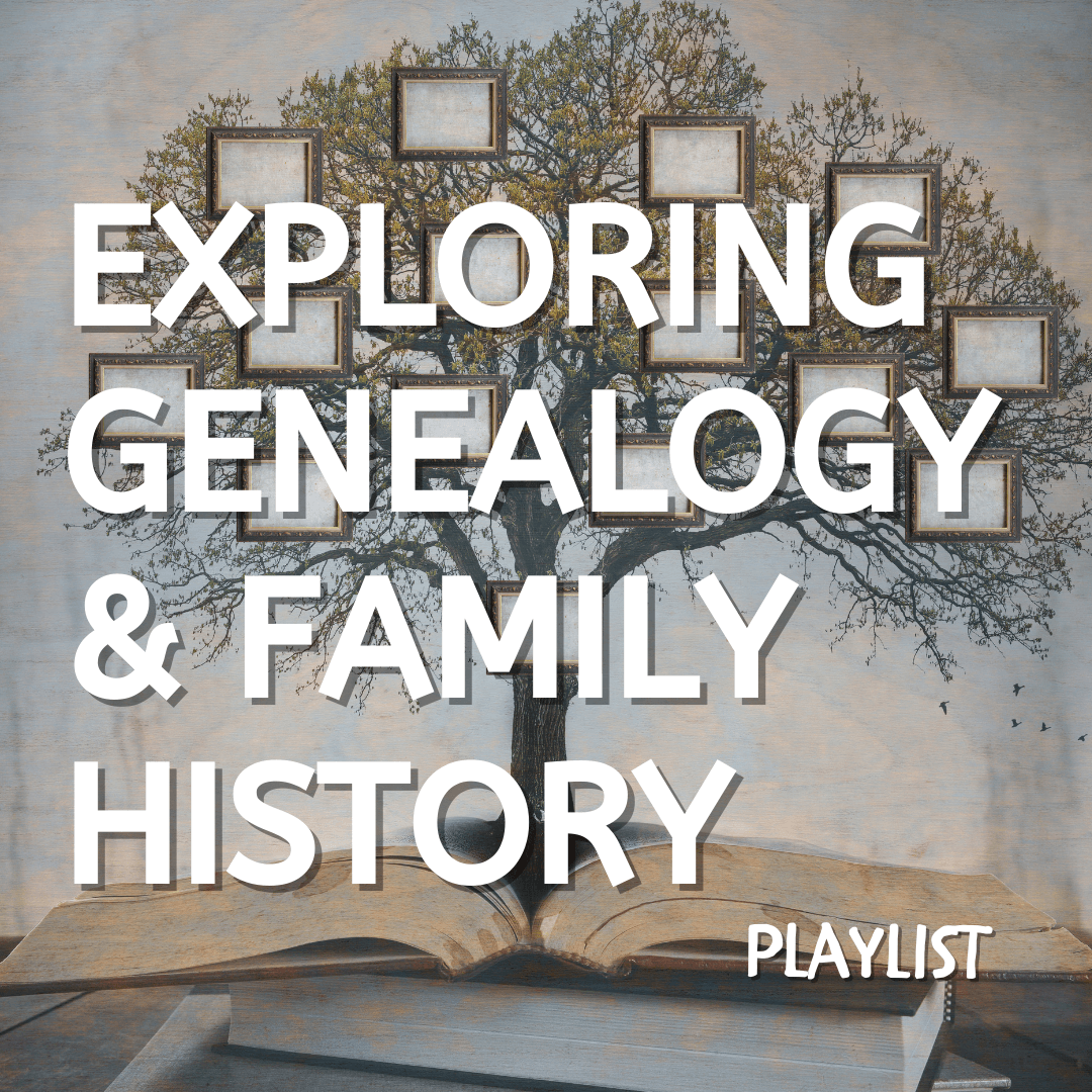 Genealogy Video Playlist
